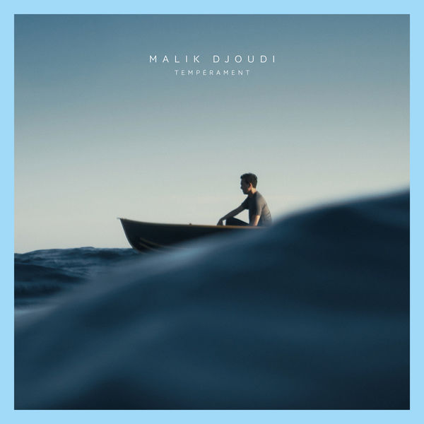 Malik Djoudi - Tempérament - Single