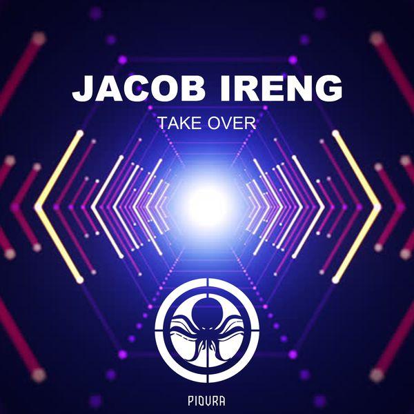 Jacob Ireng - Take Over