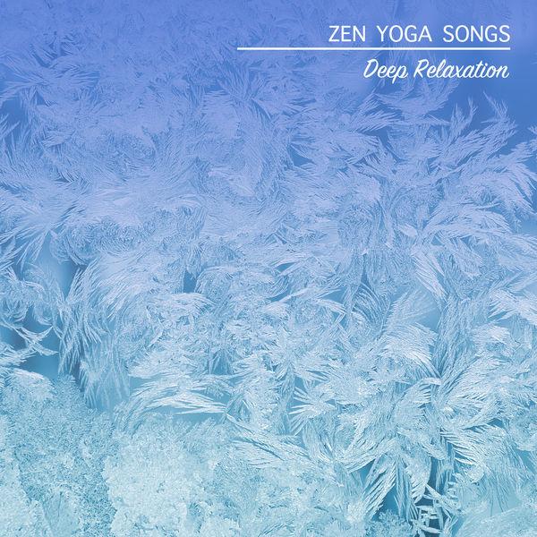 Album 17 Zen Yoga Songs: Deep Relaxation, Yoga Music, Yoga