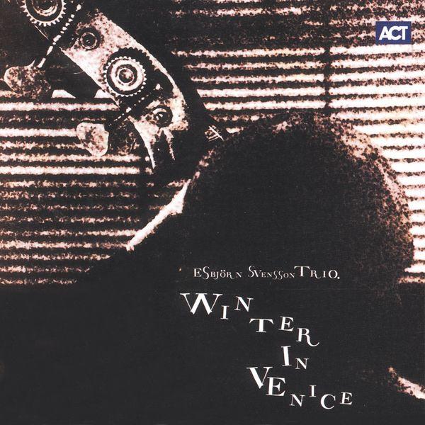 E.S.T. - Winter in Venice