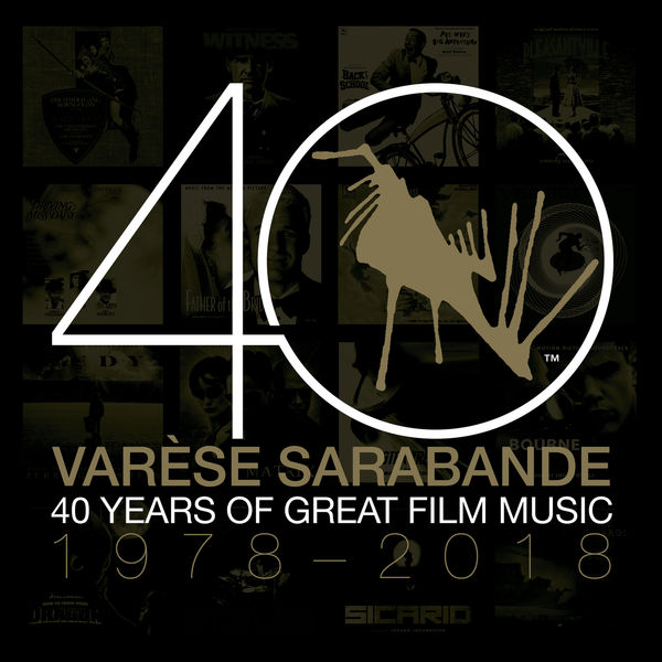 Various Artists - Varèse Sarabande: 40 Years of Great Film Music 1978-2018