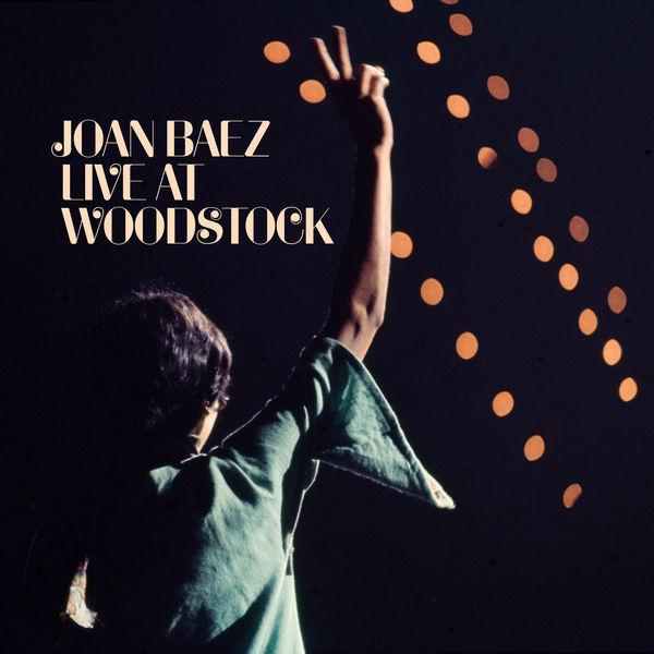 Joan Baez - Live At Woodstock