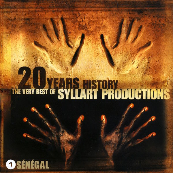 Various Artists - 20 Years History – The Very Best of Syllart Productions: I. Senegal