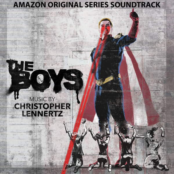 Christopher Lennertz - The Boys (Music from the Amazon Original Series)