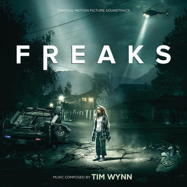 Tim Wynn - Freaks (Original Motion Picture Soundtrack)