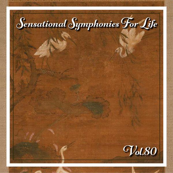 Various Artists - Sensational Symphonies For Life, Vol. 80 - Bach: Cantatas - BWV 51, 82, 199