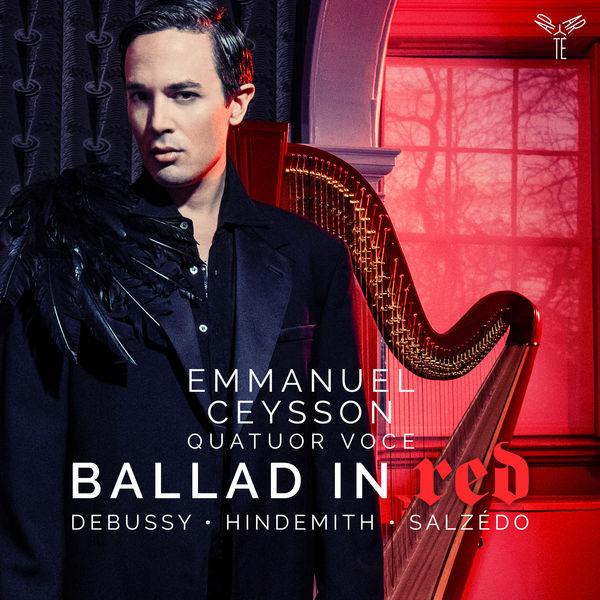 Emmanuel Ceysson - Ballad in Red (Renié, Caplet, Debussy, Hindemith, Salzédo)