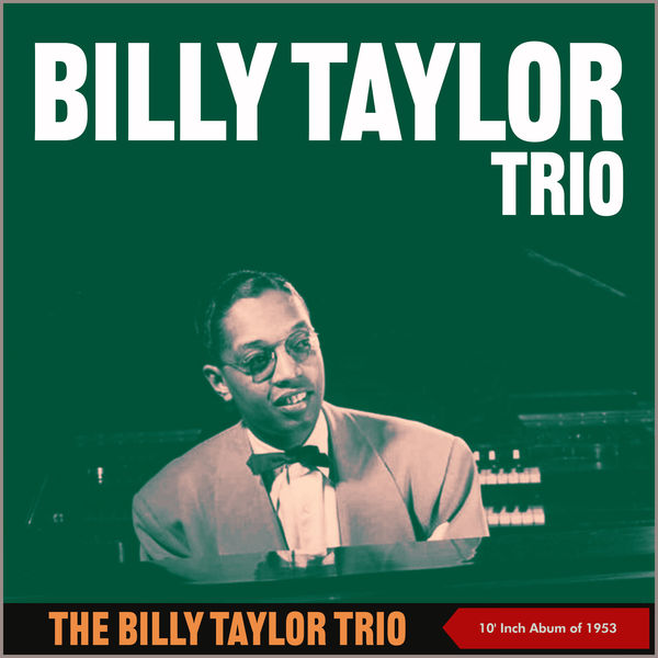 Billy Taylor Trio - The Billy Taylor Trio