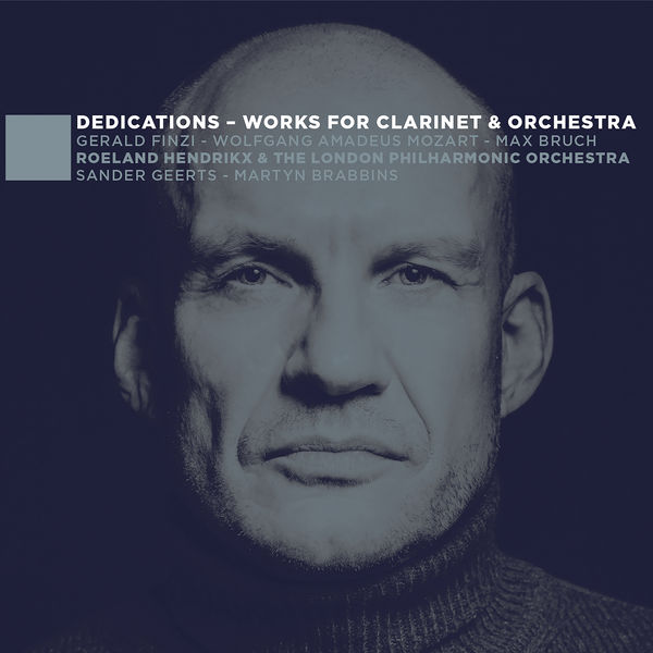 Roeland Hendrikx|Dedications (Works for Clarinet & Orchestra)