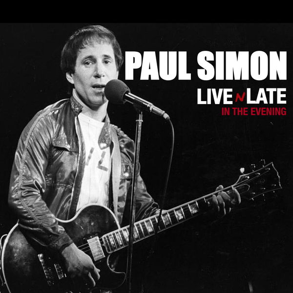 Paul Simon - Paul Simon - Live 'N' Late in the Evening