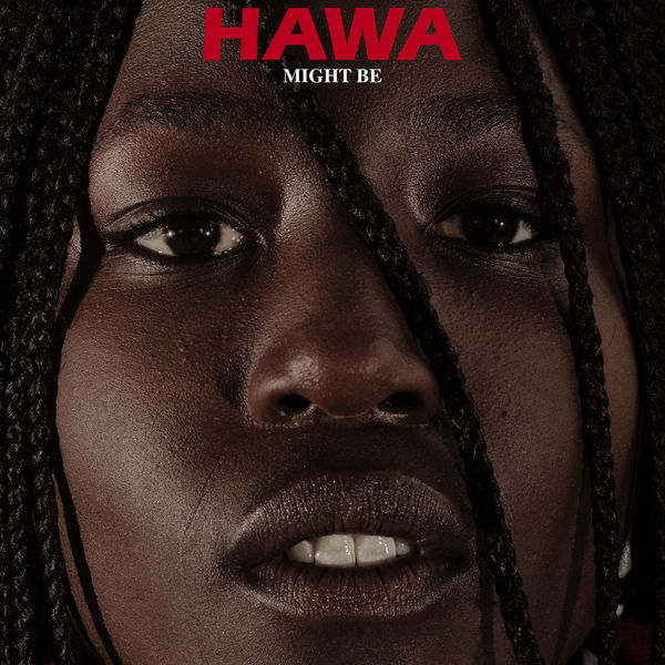 Hawa - Might Be