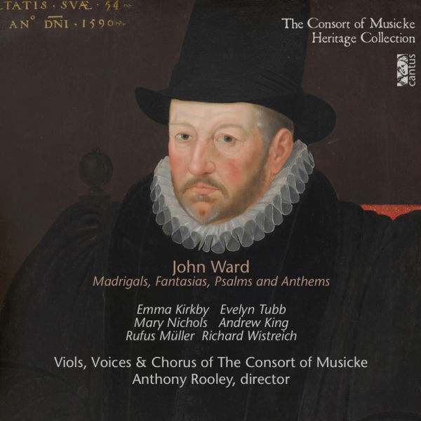 The Consort of Musicke Ward: Madrigals, Fantasias, Psalms & Anthems