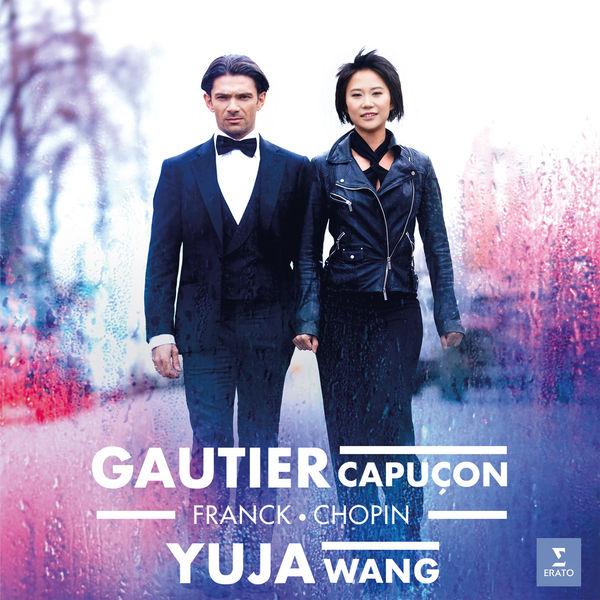 Gautier Capuçon - Franck & Chopin: Cello Sonatas