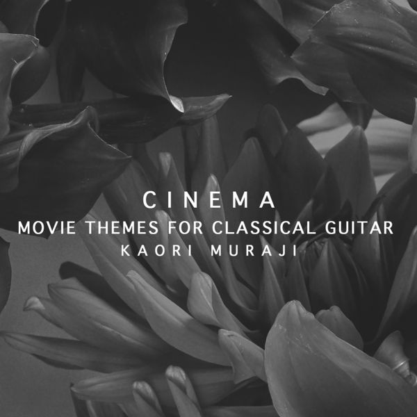 Kaori Muraji - Cinema - Movie Themes For Classical Guitar
