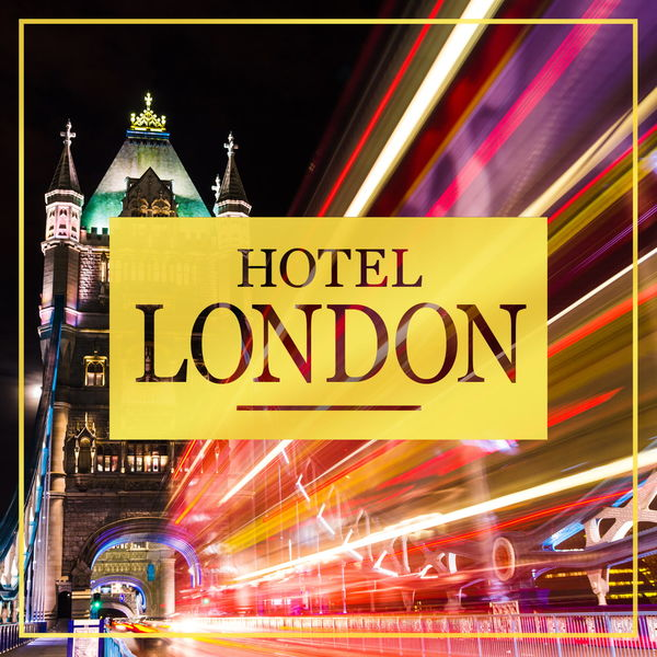 Various Artists - Hotel London