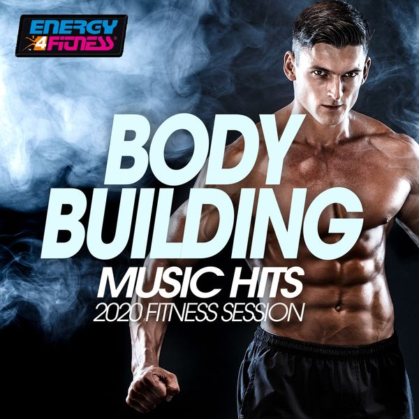 Various Artists - Body Building Music Hits 2020 Fitness Session