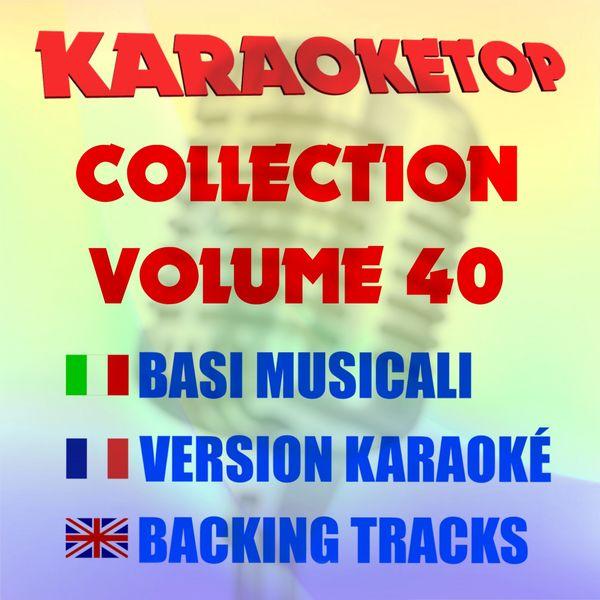 Karaoketop - Karaoketop Collection, Vol. 40 (Karaoke Versions)