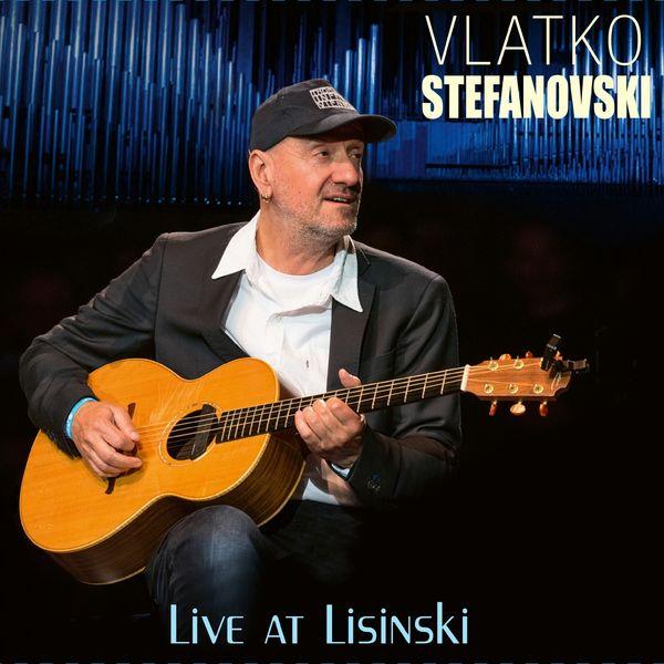 Vlatko Stefanovski - Live At Lisinski