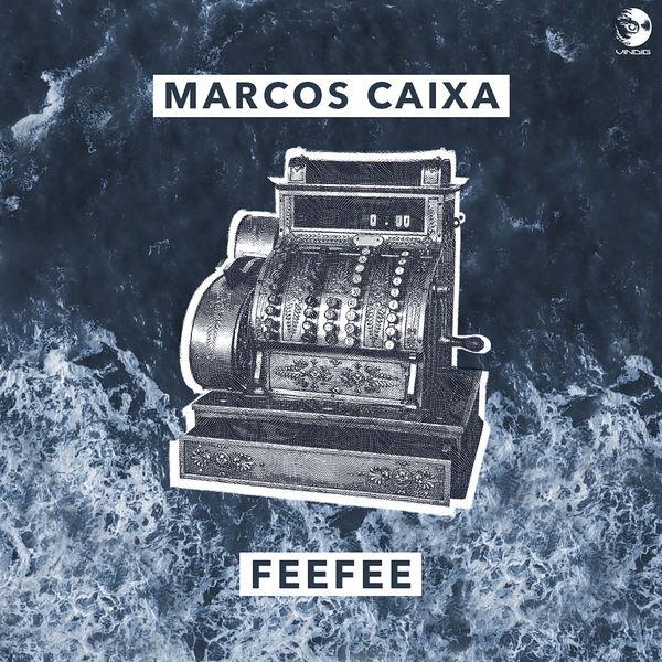 Marcos Caixa - FeeFee