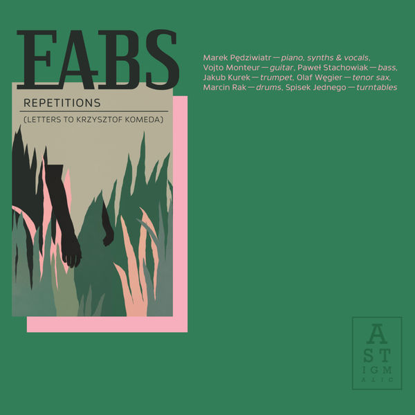 EABS|Repetitions (Letters to Krzysztof Komeda)