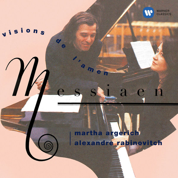 Martha Argerich - Messiaen: Visions de l'Amen