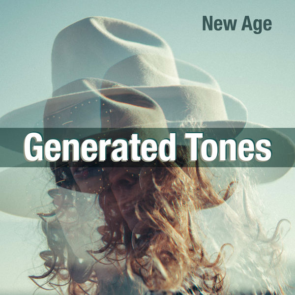 New Age - Generated Tones