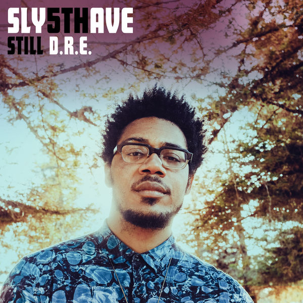 Still D R E  (Edit) | Sly5thAve – Download and listen to the