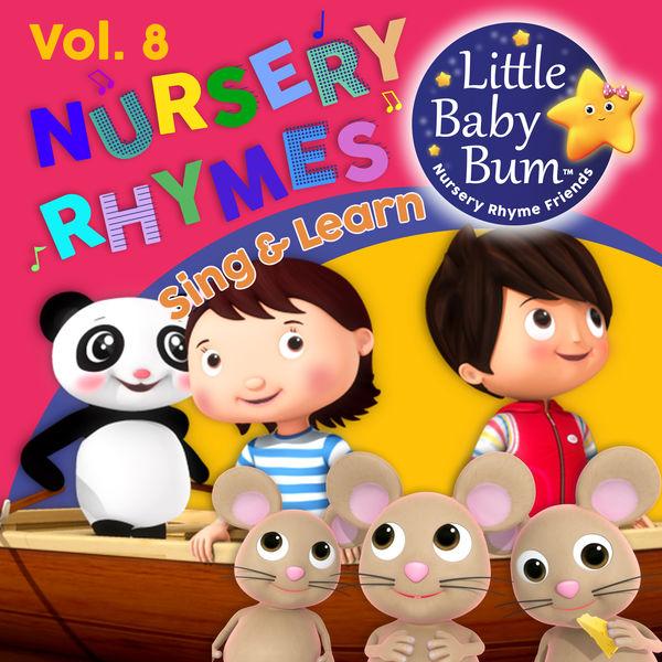 Little Baby Bum Nursery Rhyme Friends - Nursery Rhymes & Children's Songs Vol. 8 (Sing & Learn with LittleBabyBum)