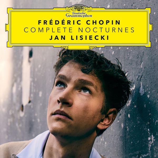 Jan Lisiecki|Chopin: Complete Nocturnes