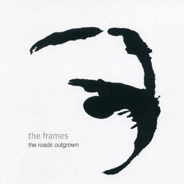 The Frames - The Roads Outgrown