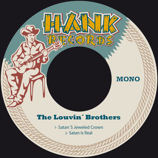 The Louvin Brothers - Satan's Jeweled Crown / Satan Is Real