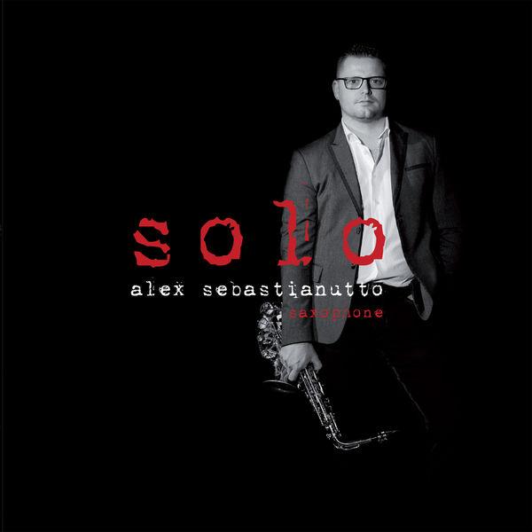 Alex Sebastianutto|Solo