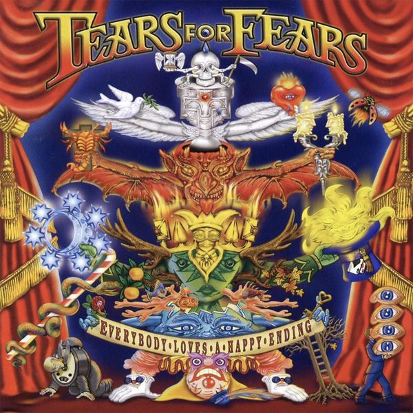 Tears For Fears - Everybody Loves a Happy Ending