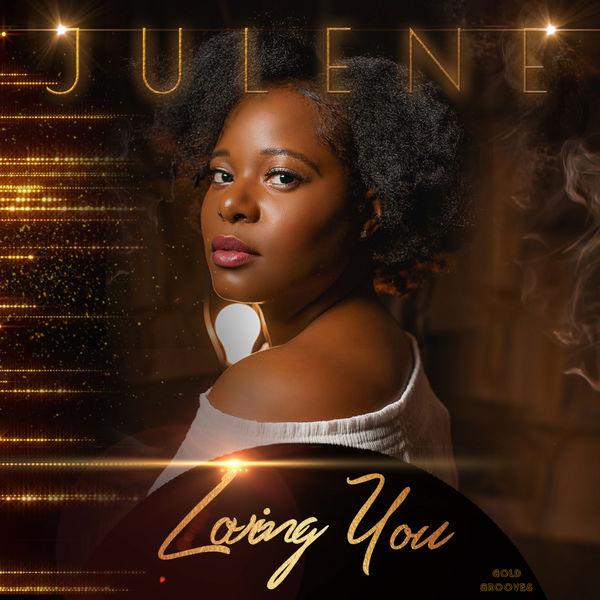 Julene - Loving You