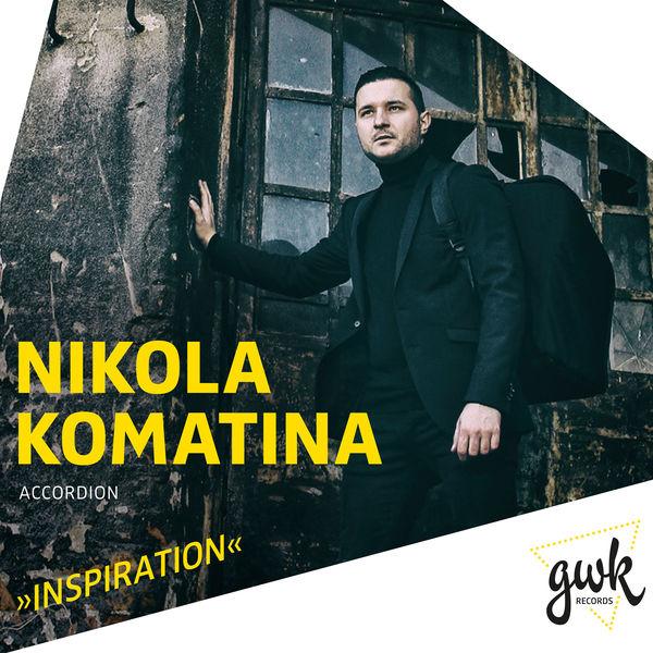Nikola Komatina - Inspiration
