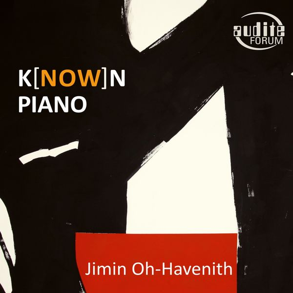 Jimin Oh-Havenith - K(NOW)n Piano