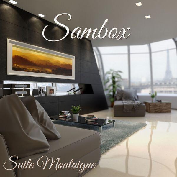 Sambox - Suite Montaigne