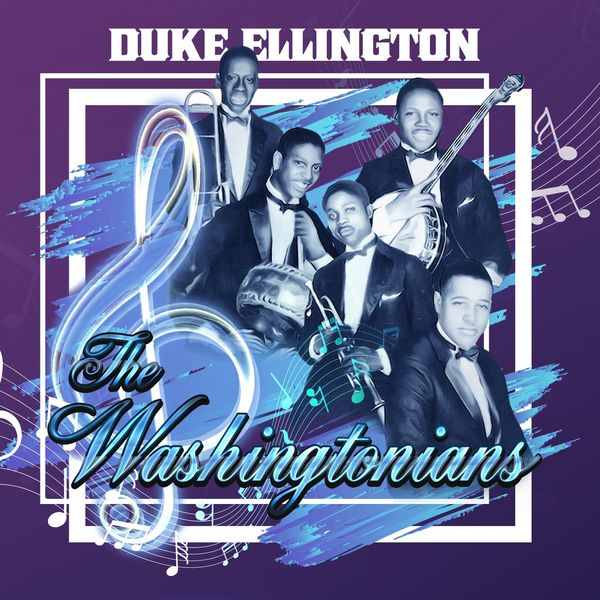 Duke Ellington - The Washingtonians