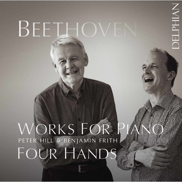 Peter Hill - Beethoven: Works for Piano 4-Hands