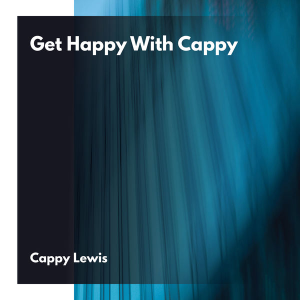 Cappy Lewis - Get Happy with Cappy