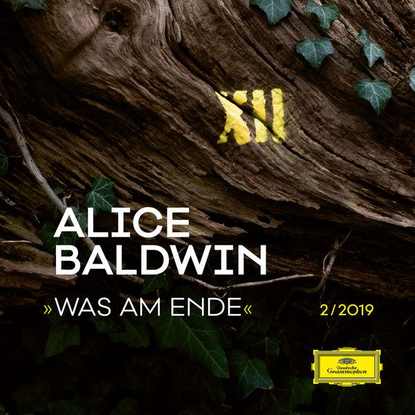 Alice Baldwin - Was am Ende