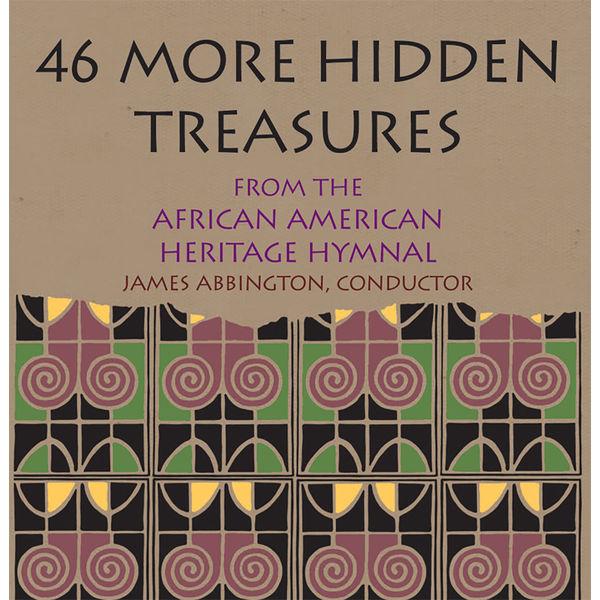 Morgan State University Choir - 46 More Hidden Treasures