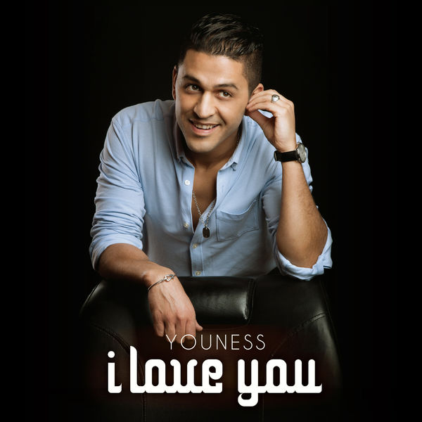 Youness - I Love You