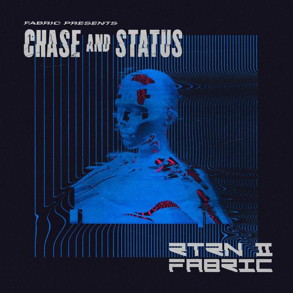 Chase & Status - fabric presents Chase & Status RTRN II FABRIC