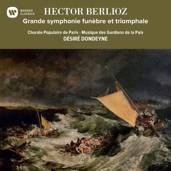 Désiré Dondeyne - Berlioz: Grande symphonie funèbre et triomphale