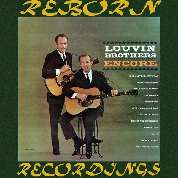 The Louvin Brothers - Encore (HD Remastered)