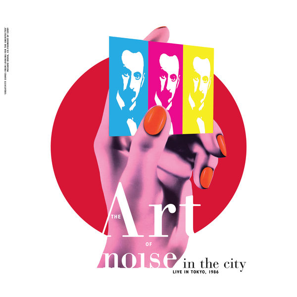Art Of Noise Noise in the City  (Live in Tokyo, 1986)