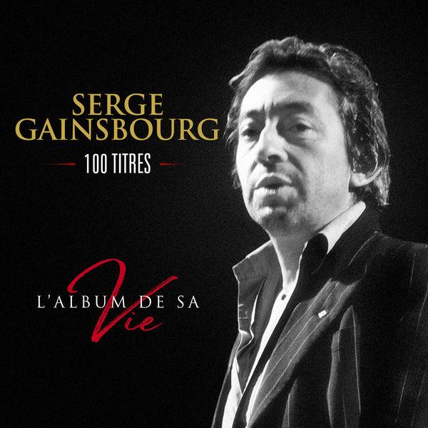 Serge Gainsbourg - L'album de sa vie