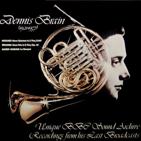 Dennis Brain - Mozart-Brahms-Marin Marais