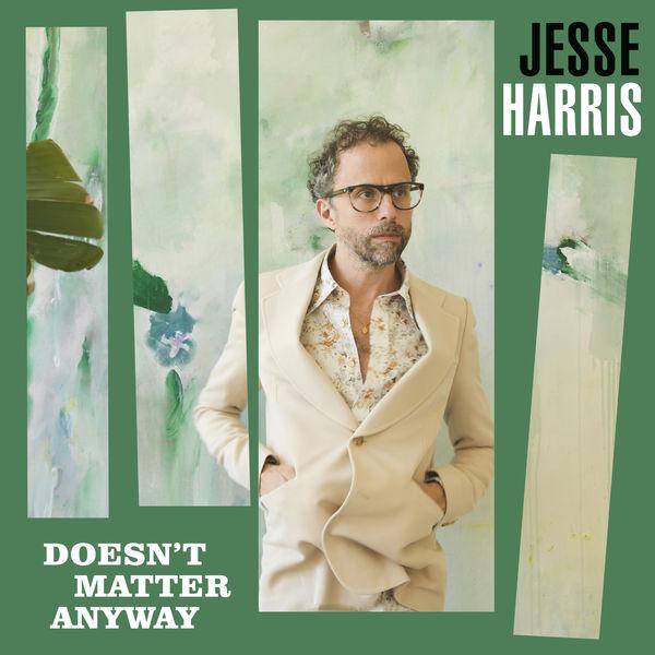 Jesse Harris - Doesn't Matter Anyway